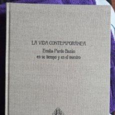 Libros: EMILIA PARDO BAZÁN, VIDA CONTEMPORANEA. Lote 289483498
