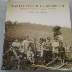 Libros: LIBRO FOTOGRÁFICO. LAS FUENTES DE LA MEMORIA II FOTOGRAFÍA SOCIEDAD ESPAÑA 1900 - 1939. 247P. 1,7KG. Lote 289856658