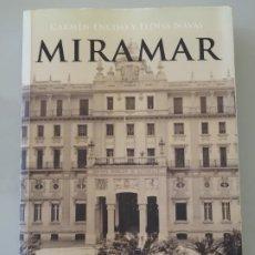 Libros: LIBRO. HOTEL MIRAMAR MÁLAGA. CARMEN ENCISO. 546P. 800GR. Lote 289857613
