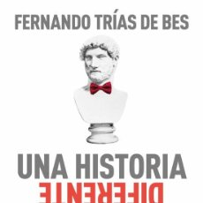 Libros: UNA HISTORIA DIFERENTE DEL MUNDO.FERNANDO TRIAS DE BES.-NUEVO. Lote 291235453