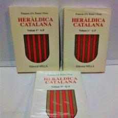 Libros: HERÁLDICA CATALANA.FRANCESC FERRER I VIVES.EDITORIAL MILLÀ.COMPLETA (3 VOLÚMENES). Lote 293815573