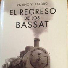 Libros: EL REGRESO DE LOS BASSAT. Lote 294387453
