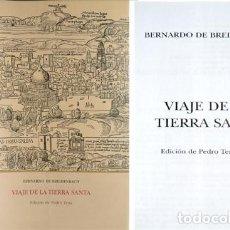 Libros: BREIDENBACH, BERNHARD VON. VIAJE DE LA TIERRA SANTA. [PEREGRINATIO IN TERRAM SANCTAM. 1486]. 2003.. Lote 295713948
