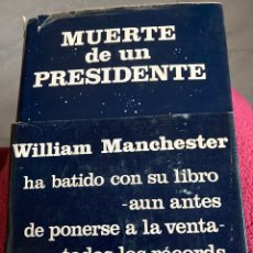 Libros: MUERTE DE UN PRESIDENTE DE WILLIAM MANCHESTER. Lote 295843488