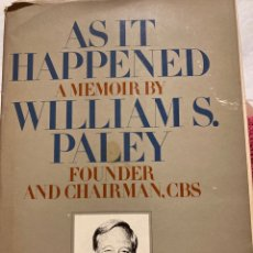 Libros: AS IT HEPPENED A MEMOIR BY WILLIAM S.PALEY,FOUNDER AND CHAIRMAN CBS. Lote 295849358