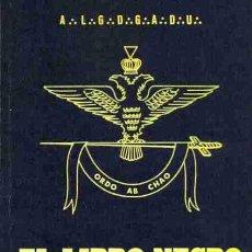 Libros: EL LIBRO NEGRO DE LA FRANCMASONERIA POR DELA FERRIERE SERGE GASTOS DE ENVIO GRATIS MASONERIA. Lote 235277335