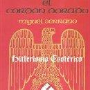 Libros: EL CORDON DORADO POR MIGUEL SERRANO GASTOS DE ENVIO GRATIS HITLERISMO ESOTERICO. Lote 160317796