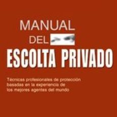 Libros: SEGURIDAD. MANUAL DEL ESCOLTA PRIVADO. TÉCNICAS PROFESIONALES DE PROTECCIÓN - LEROY THOMPSON. Lote 40707427
