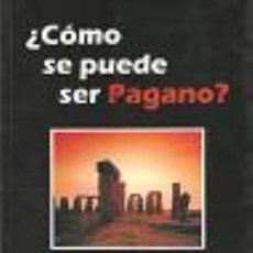 Libros: COMO SE PUEDE SER PAGANO? DE BENOIST ALAIN GASTOS DE ENVIO GRATIS. Lote 194556777