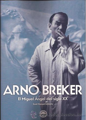ARNO BREKER. EL MIGUEL ÁNGEL DEL SIGLO XX, GASTOS DE ENVIO GRATIS ESCULTURA (Libros Nuevos - Humanidades - Otros)