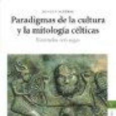 Livros: PARADIGMAS DE LA CULTURA Y LA MITOLOGIA CELTICAS: ILUSTRADOS CON SAGAS GASTOS DE ENVIO GRATIS. Lote 47828008
