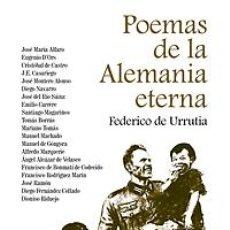 Libros: POEMAS DE LA ALEMANIA ETERNA FEDERICO DE URRUTIA POEMAS DE LA ALEMANIA ETERNA. Lote 94024975