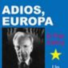 Libros: ADIOS EUROPA EL PLAN KALERGI: GERD HONSIK GASTOS DE ENVIO GRATIS. Lote 97487227