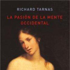 Libros: LA PASIÓN DE LA MENTE OCCIDENTAL RICHARD TARNAS GASTOS DE ENVIO GRATIS. Lote 97824202