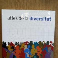 Libros: ATLES DE LA DIVERSITAT. FORUM DE LES CULTURES. ED / ENCICLOPÈDIA CATALANA / DE LUJO / LIBRO NUEVO.. Lote 57533808