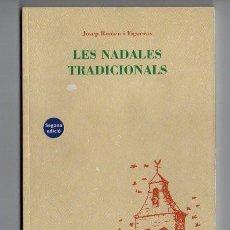 Libros: LIBRO LES NADALES TRADICIONALS. EDITORIAL ALTA FULLA. EN CATALAN. 2003. NAVIDAD.. Lote 58130582