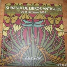 Libros: SUBASTA LIBROS ANTIGUOS 2016 SOLER Y LLACH MUY VOLUMINOSO CON INDICE . Lote 66193042