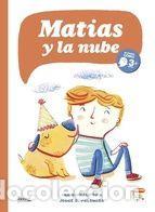 MATIAS Y LA NUBE (+3) (Libros Nuevos - Humanidades - Otros)