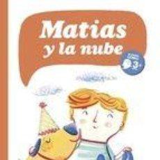 Libros: MATIAS Y LA NUBE (+3). Lote 59335912