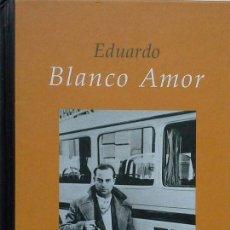 Libros: EDUARDO BLANCO AMOR. Lote 128234272