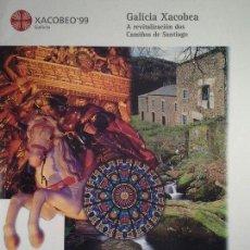 Libros: GALICIA XACOBEA : A REVITALIZACIÓN DOS CAMIÑOS DE SANTIAGO. Lote 71316849