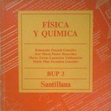 Libros: FÍSICA Y QUÍMICA - 3 BUP. Lote 71360429