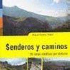 Libros: SENDEROS Y CAMINOS. Lote 71280161