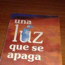 Libros: UNA LUZ QUE SE APAGA POR ELIZABETH KUBLER-ROSS. Lote 82497424