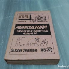 Libros: LIBRO KOEL PRONTARIO DE AGRICULTURA GANADERIA E INDUSTRIAS AGRICOLAS - 1958 . Lote 89014360