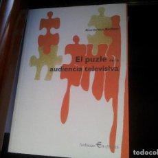 Libros: EL PUZLE DE LA AUDIENCIA TELEVISIVA. Lote 92694295