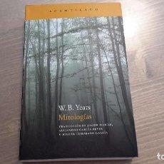 Libros: MITOLOGIAS W. B. YEATS. Lote 93998995