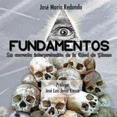 Libros: FUNDAMENTOS LA CORRECTA INTERPRETACIÓN DE LA EDAD DE PLOMO JOSÉ MARÍA REDONDO GASTOS ENVIO GRATIS. Lote 210263256