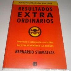 Libros: RESULTADOS EXTRAORDINARIOS POR BERNARDO STAMATEAS . Lote 97338951
