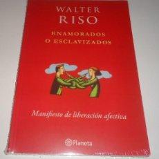 Libros: ENAMORADOS O ESCLAVIZADOS POR WALTER RISO. Lote 97338999