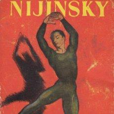 Libros: LIBRO NIJINSKY DE J.MARTIN. Lote 97924799