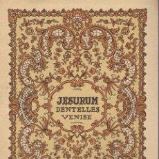 Libros: LIBRO JESURUM DENTELLES VENISE . Lote 97924991
