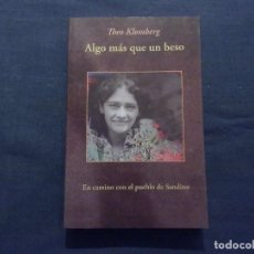 Libros: ALGO MÁS QUE UN BESO. EN CAMINO CON EL PUEBLO DE SANDINO - THEO KLOMBERG. Lote 99549435