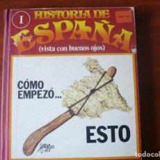 Libros: HISTORIA DE ESPAÑA VISTA CON BUENOS OJOS.TOMO 1º CONTIENE 10 FASCÍCULOS.TAPAS DURAS.AUTOR FORGES. Lote 110371651