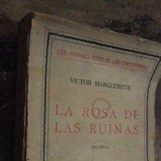 Libros: LA ROSA DE LAS RUINAS VICTOR MARGERITTI. Lote 110528431