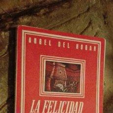 Libros: LA FELICIDAD CONYUGAL SU EXITO ANGEL DEL HOGAR. Lote 112318731