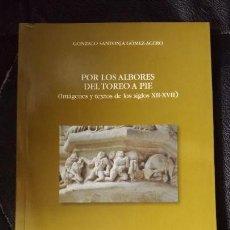 Libros: POR LOS ALBORES DEL TOREO A PIE ( IMAGENES Y TEXTOS DE LOS SIGLOS XII-XVII ). Lote 114163455