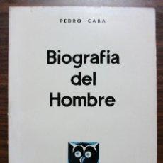 Libros: BIOGRAFIA DEL HOMBRE. PEDRO CABA. 1967. Lote 119875467