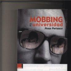 Libros: MOBBING EN LA UNIVERSIDAD ROSA PEÑASCO GASTOS DE ENVIO GRATIS. Lote 123378471