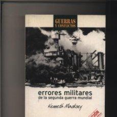 Libros: ERRORES MILITARES DE LA SEGUNDA GUERRA MUNDIAL MACKSEY, KENNETH GASTOS DE ENVIO GRATIS. Lote 123403691