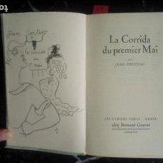 Libros: COCTEAU. LA CORRIDA DEL PRIMERO DE MAYO. ILUSTRACIONES DE COCTEAU.. Lote 129373607