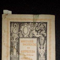 Libros: MOBILIARIO DOCUMENTAL DE GUIPUZCOA. BASANTA DE LA RIVA. HISTORIA DE LOS APELLIDOS.. Lote 130955800