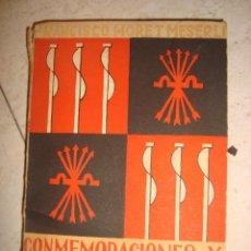Libros: CONMEMORACIONES Y FECHAS DE LA ESPAÑA NACIONAL SINDICALISTA 1942. Lote 134093590