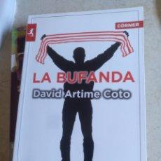 Libros: LA BUFANDA DAVID ARTIME. Lote 135477135
