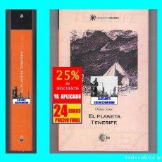 Libros: EL PLANETA TENERIFE - OLIVIA STONE - VIAJES AVENTURAS ISLAS CANARIAS - 2005 - NUEVO DE DISTRIBUIDOR. Lote 140483310