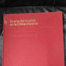 Libros: EL ARTE DEL MUEBLE EN LA CHINA IMPERIAL ( FUNDACION GODIA ). Lote 207164501